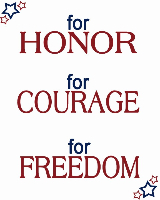 For honor for courage for freedom